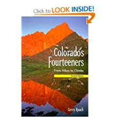 Colorado's 14ers, 2nd Ed.: From Hikes to Climbs