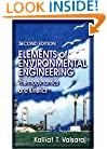 Elements of Environmental Engineering: Thermodynamics and Kinetics, Second Edition