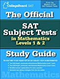 img - for The Official SAT Subject Tests in Mathematics Levels 1 & 2 Study Guide (text only) Stg edition by The College Board book / textbook / text book