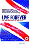 Live Forever: The Rise and Fall of Br...