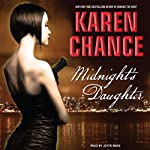 Midnight's Daughter: Dorina Basarab, Dhampir, Book 1 (       UNABRIDGED) by Karen Chance Narrated by Joyce Bean
