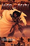 Battle Angel Alita, Vol. 6: Angel of Death (1569311277) by Kishiro, Yukito