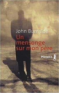Un mensonge sur mon père, Burnside, John
