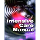 Oh's Intensive Care Manual, 6eby Andrew D Bersten MB ...