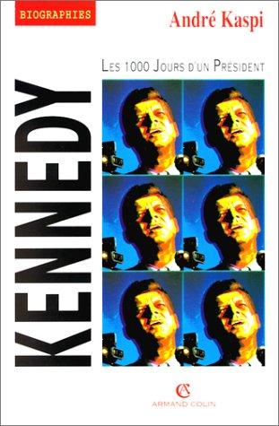 Kennedy : Les 1000 jours d'un président
