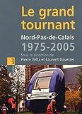 """Afficher """"Nord-Pas-de-Calais, 1975-2005"""""""