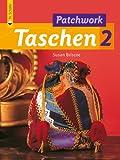 img - for Noch mehr Patchwork Taschen 2 book / textbook / text book