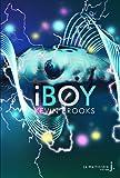 iBoy par Brooks