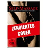 "Self-Massage - Masturbationstechniken f�r ihnvon ""Pierre Roshan"""