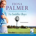 The Saddler Boys Audiobook by Fiona Palmer Narrated by Danielle Baynes