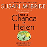 Not a Chance in Helen: A River Road Mystery, Book 3