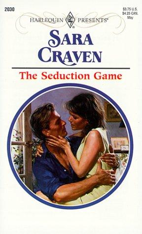 Seduction Game, SARA CRAVEN