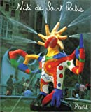 Niki de Saint Phalle: My Art - My Dreams