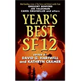 Year's Best SF 12 (Year's Best SF (Science Fiction)) ~ Kathryn Cramer