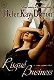 img - for Risque Business (Contemporary Erotic Romance) book / textbook / text book