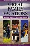 img - for Great Family Vacations Midwest & Rocky Mountains book / textbook / text book