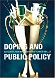 img - for Doping and Public Policy by John M. Hoberman (2004-01-01) book / textbook / text book
