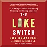 The Like Switch: An Ex-FBI Agent's Gu...