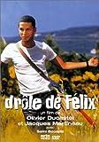 echange, troc Drôle de Félix [VHS]