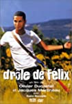 Dr�le de F�lix [VHS]