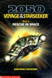 Rescue in Space (2050 Voyage of the Star Seeker) (0439078164) by Raphael, Elaine