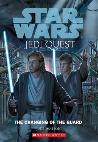 The Changing of the Guard (Star Wars: Jedi Quest) (Jedi Quest Series compare prices)