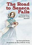 The Road to Seneca Falls (Creative Minds Biography)