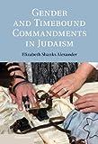 Gender and Timebound Commandments in Judaism