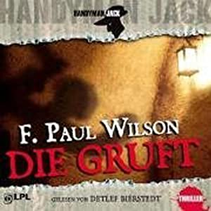 Die Gruft (Handyman Jack) Hörbuch