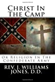 img - for Christ In The Camp: Or Religion In The Confederate Army book / textbook / text book
