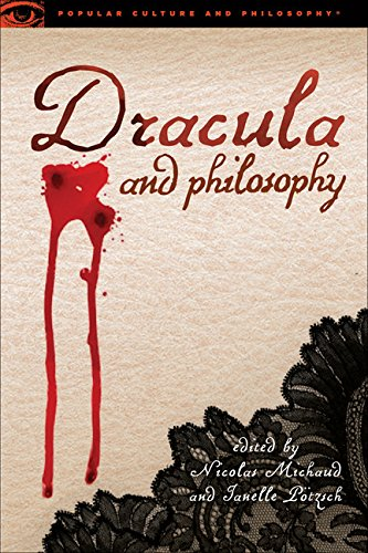 Dracula and Philosophy (Popular Culture and Philosophy)
