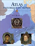 echange, troc John Haywood - Atlas historique du monde