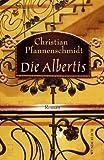 Die Albertis - Christian Pfannenschmidt