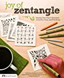 img - for Joy of Zentangle: Drawing Your Way to Increased Creativity, Focus, and Well-Being book / textbook / text book