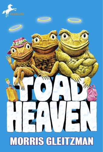 Toad Heaven Morris Gleitzman Used Books From Thrift Books