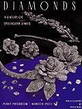 Diamonds: A Century of Spectacular Jewels
