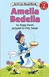 Amelia Bedelia (Turtleback School & Library Binding Edition) (I Can Read Books: Level 2)