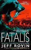 Fatalis: A Novel