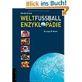 Weltfußball-Enzyklop... Europa & Asien
