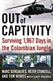 img - for Out of Captivity: Surviving 1,967 Days in the Colombian Jungle book / textbook / text book