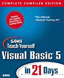 img - for Sams Teach Yourself Visual Basic 5 in 21 Days: Complete Compiler Edition book / textbook / text book