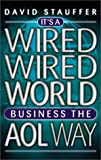 img - for Big Shots: It's A Wired, Wired World: Business the AOL Way book / textbook / text book