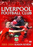 Liverpool Fc – End of Season 2003/04 [DVD]