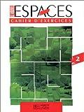 echange, troc Capelle, Gidon - Le nouvel espace, niveau 2, cahier d'exercices