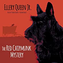 The Red Chipmunk Mystery: The Ellery Queen Jr. Mysteries, Book 4 (       UNABRIDGED) by Ellery Queen, Jr. Narrated by Traber Burns