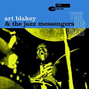 Amazon.com: Big Beat: Art Blakey & Jazz Messengers: Music