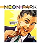 img - for Somewhere Over the Rainbow: The Art of Neon Park book / textbook / text book