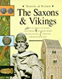 The Saxons and Vikings (History of Britain) (0600582116) by Williams, Brenda