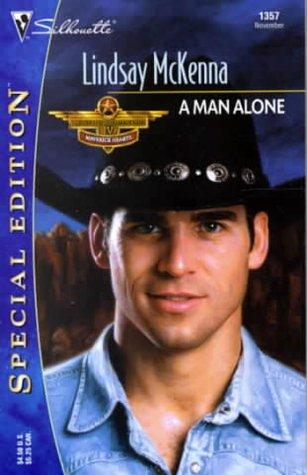 Man Alone : Morgans Mercenaries, Maverick Hearts, 50th Book) (Silhouette Special Edition No. 1357) (Special Edition, 1357), LINDSAY MCKENNA