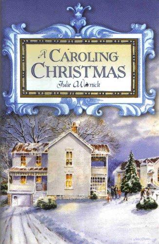 A Caroling Christmas, JULIE WARNICK